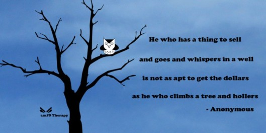 Climb a tree and holler!